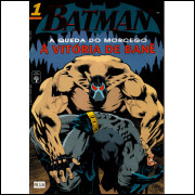 BATMAN Nº 1 - 4º SÉRIE (A QUEDA DO MORCEGO) - EDITORA ABRIL